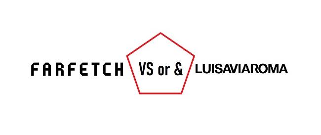 FARFETCH против или и Luisaviaroma